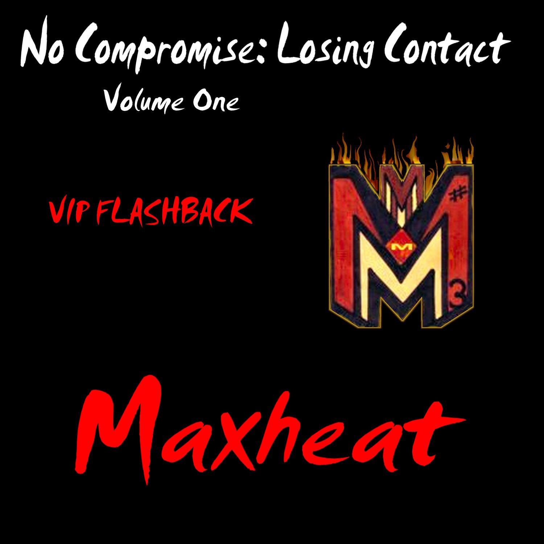 No Compromise vol. 1 Maxheat
